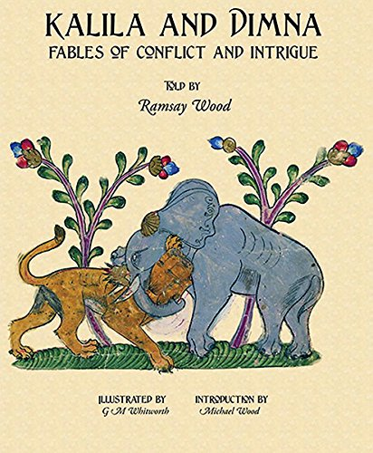 9780956708106: Kalila and Dimna: Fables of Conflict and Intrigue