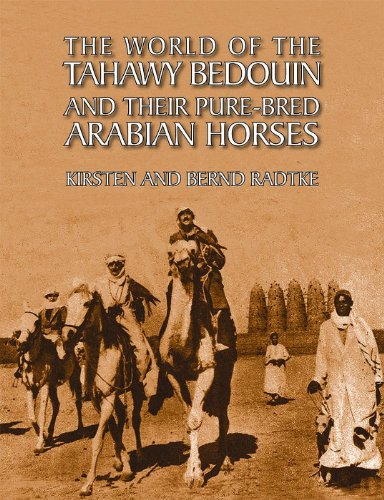 9780956708151: The World of the Tahawy Bedouin and Their Purebred Arabian Horses