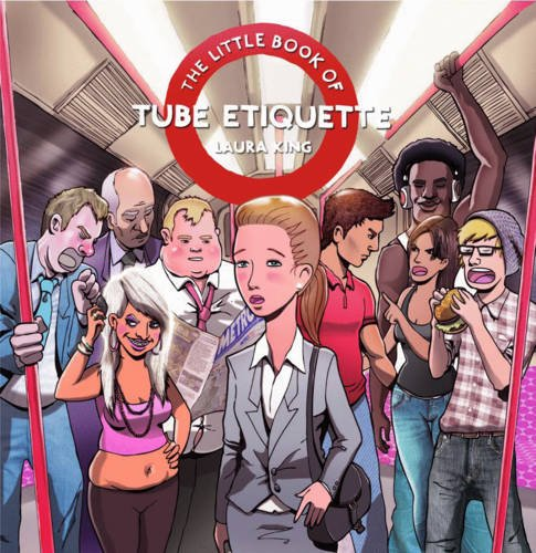 9780956710109: Little Book of Tube Etiquette