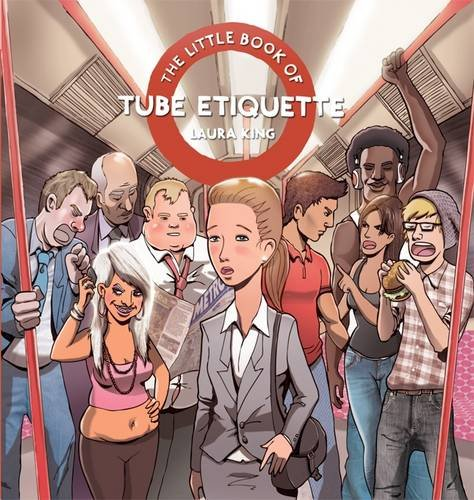 9780956710192: The Little Book of Tube Etiquette