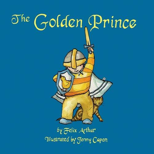 9780956712233: The Golden Prince