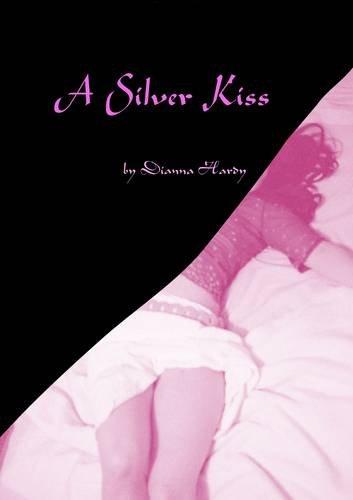 9780956719201: A Silver Kiss