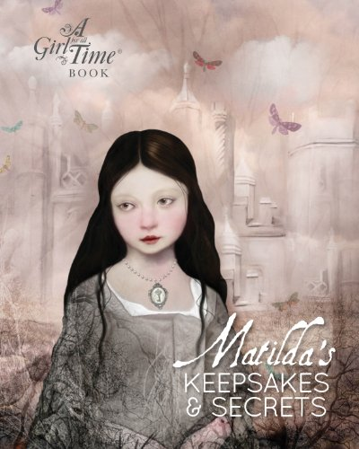 9780956720016: Matilda's Keepsakes and Secrets (Girl for All Time)