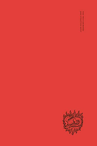 9780956720320: The True Grimoire: Volume 1 (Encyclopaedia Goetica)