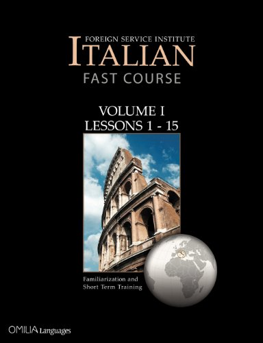 Foreign Service Institute Italian FAST Course Volume I: Francesca Randazzo-Woodrow