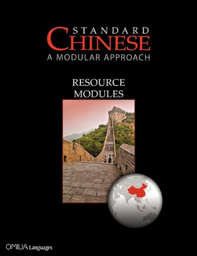 9780956721532: Standard Chinese: A Modular Approach, Resource Modules (Learn Mandarin Chinese with the Most Comprehensive Self-Instructional Series)