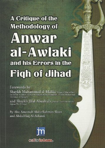 9780956728142: A Critique of the Methodology of Anwar Al-Awlaki and His Errors in the Fiqh of Jihad