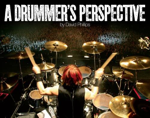 9780956733405: A Drummer's Perspective: A Photographic Insight into the World of Drummers