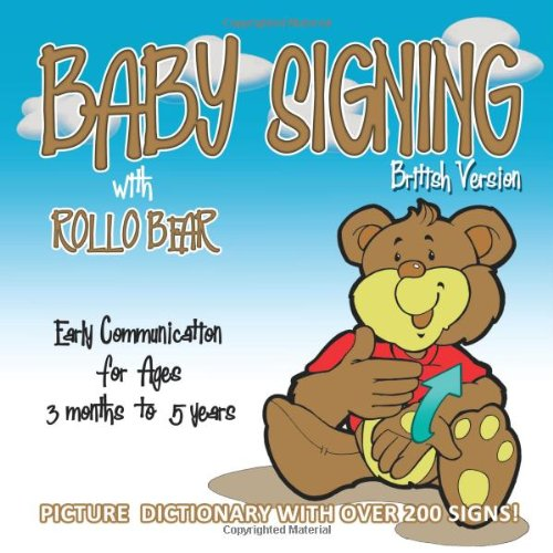 Baby Signing with Rollo Bear: British Version: Kiddisign