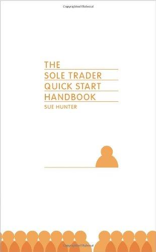 The Sole Trader Quick Start Handbook (0956735711) by Hunter, Sue
