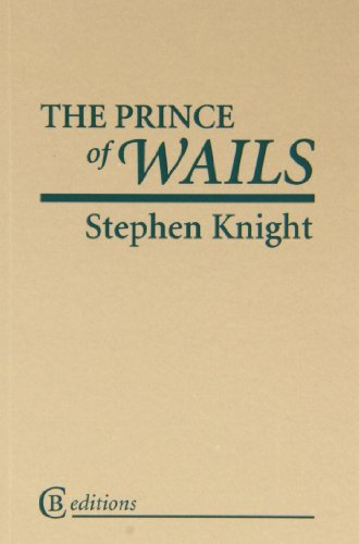 The Prince of Wails: Knight, Stephen