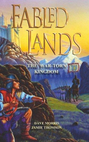 9780956737205: The War-Torn Kingdom (Fabled Lands) (Volume 1)