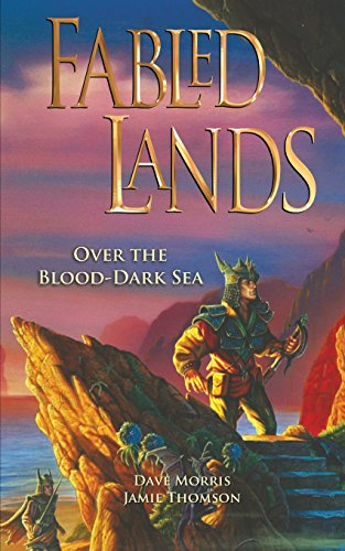 9780956737229: Over the Blood-Dark Sea (Fabled Lands) (Volume 3)