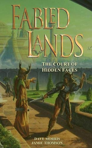 9780956737243: Fabled Lands : The Court of Hidden Faces