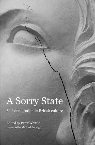 9780956741004: A Sorry State: Self-Denigration in British Culture