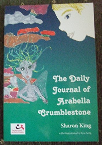 9780956741301: The Daily Journal of Arabella Crumblestone