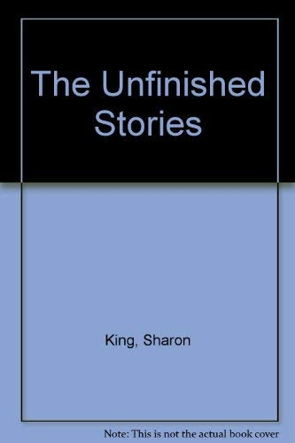 The Unfinished Story: King, Sharon