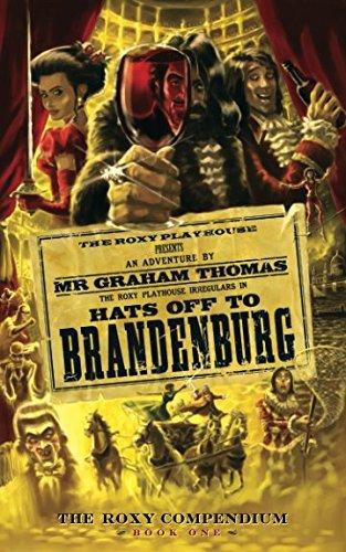 9780956742230: Hats Off To Brandenburg (The Roxy Compendium)