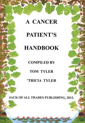9780956746313: A Cancer Patient's Handbook
