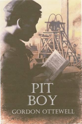 9780956746627: Pit Boy