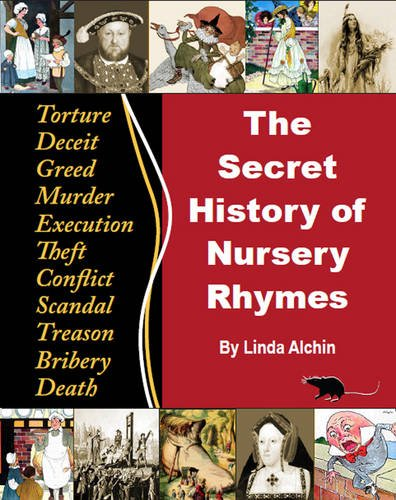 9780956748607: The Secret History of Nursery Rhymes