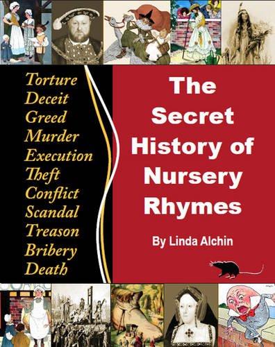9780956748607: The Secret History of Nursery Rhymes