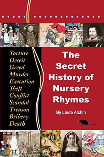 9780956748614: The Secret History of Nursery Rhymes