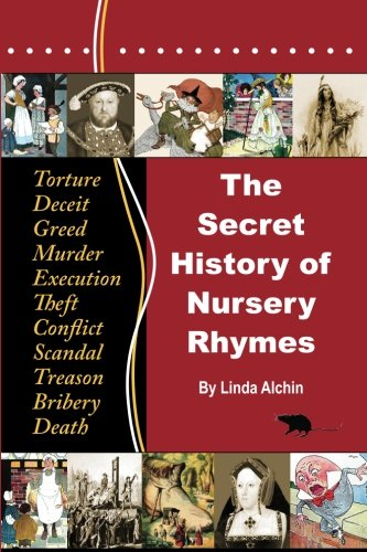 9780956748621: The Secret History of Nursery Rhymes: Colour Edition