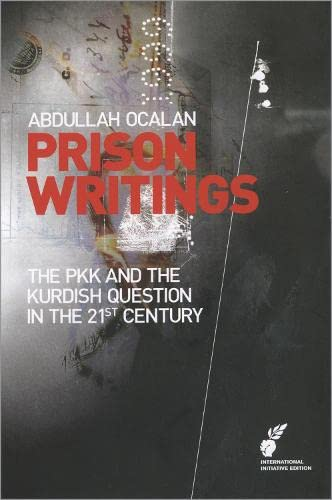9780956751416: Prison Writings Volume II: The Pkk and the Kurdish Question in the 21st Century
