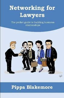 9780956763600: Networking for Lawyers: The Pocket Guide to Building New Business Relationships