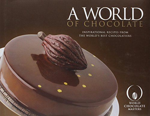 A World of Chocolate (Hardback)