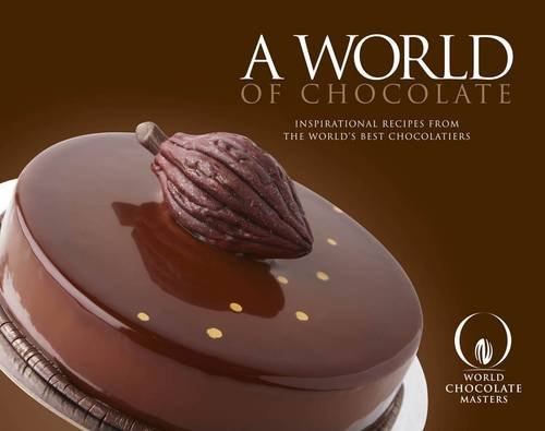 9780956766762: A World of Chocolate