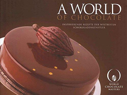 9780956766779: A World of Chocolate