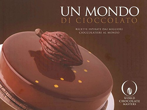 9780956766793: A World of Chocolate