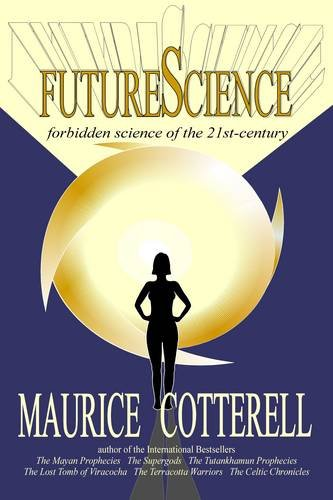 9780956772206: FutureScience: Forbidden Science of the 21st-century
