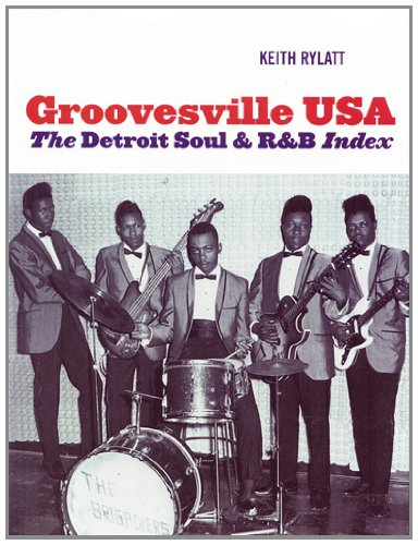 9780956773500: Groovesville USA: The Detroit Soul & R&B Index