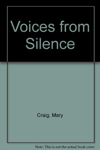 9780956773906: Voices from Silence
