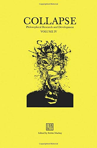 9780956775061: Collapse: Philosophical Research and Development 2012: Concept Horror Volume IV