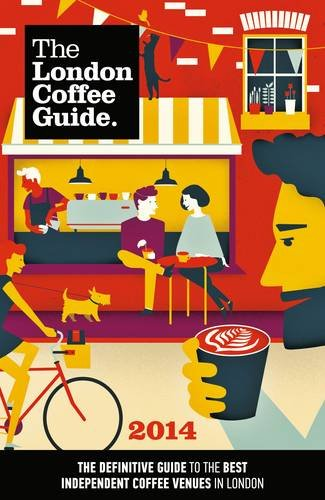 9780956775931: The London Coffee Guide 2014