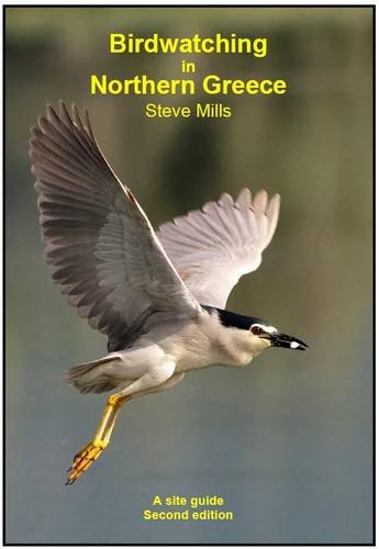 9780956777003: Birdwatching in Northern Greece: A Site Guide