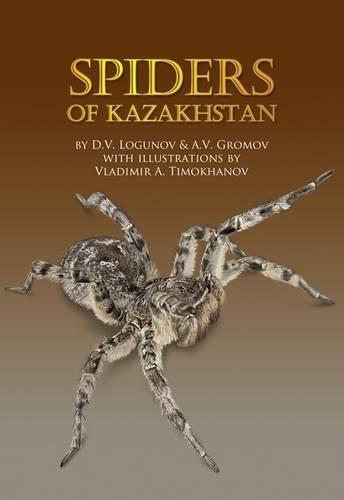 9780956779564: Spiders of Kazakhstan
