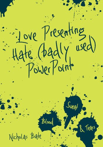 9780956784827: Love Presenting Hate (badly used) Powerpoint