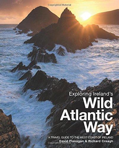 9780956787446: Exploring Ireland's Wild Atlantic Way: A Travel Guide to the West Coast of Ireland 2016