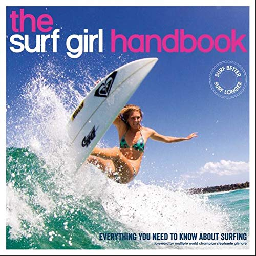 9780956789389: Surf Girl Handbook: Everything You Need to Know About Surfing