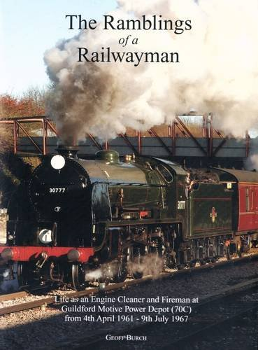 9780956796707: The Ramblings of a Railwayman