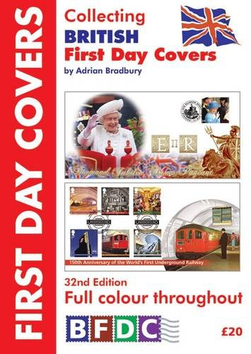 9780956799111: Collecting British First Day Covers 2013