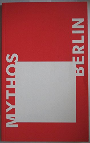 9780956800152: Mythos Berlin: A London Perspective
