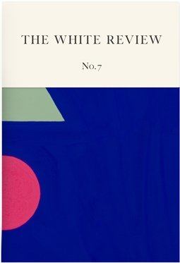 9780956800190: The White Review: Issue 7