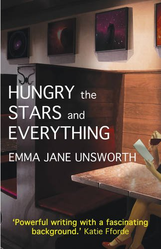 9780956802606: Hungry, the Stars and Everything