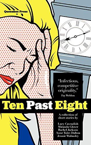 9780956805300: Ten Past Eight: A Contemporary Collection